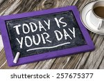 Today Is Your Day On Blackboard
