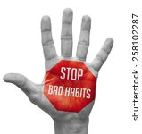 stop bad habits  sign painted   ... | Shutterstock . vector #258102287