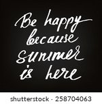 hand drawn motivationsl summer... | Shutterstock .eps vector #258704063