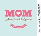 mothers day card with quote  ... | Shutterstock .eps vector #258788873