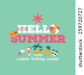 hello summer holiday   freehand ... | Shutterstock .eps vector #259720727