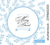 save the date card. blue floral ... | Shutterstock .eps vector #259860203