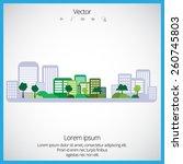city  vector | Shutterstock .eps vector #260745803