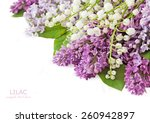 Lilac And Lily Of The Valley...