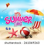 Summer Time in Beach Sea Shore with Realistic Objects. Vector Illustration. | Shutterstock vector #261069263