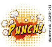 word punch with explosion... | Shutterstock .eps vector #262484063