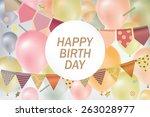 happy birthday card. festive... | Shutterstock .eps vector #263028977