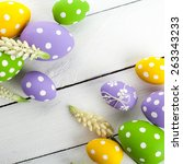 easter background with colorful ...   Shutterstock . vector #263343233