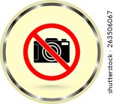 no photographing sign icon ...   Shutterstock .eps vector #263506067