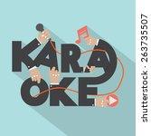 microphone hand with karaoke...   Shutterstock .eps vector #263735507