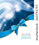 wavy background with a bow.... | Shutterstock .eps vector #263791757