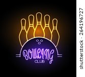 neon sign. bowling club | Shutterstock .eps vector #264196727