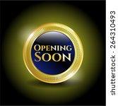 opening soon golden badge   Shutterstock .eps vector #264310493