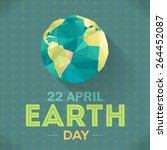 vector low poly april 22 earth... | Shutterstock .eps vector #264452087