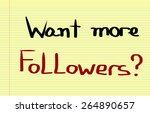 want more followers concept | Shutterstock . vector #264890657