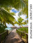 bora bora  walkway to sea and...   Shutterstock . vector #265817183