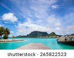 pier in bora bora island.  dock ...   Shutterstock . vector #265822523