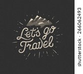 lets go travel  adventure... | Shutterstock .eps vector #266062493