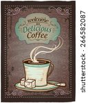 welcome to delicious coffee... | Shutterstock .eps vector #266582087