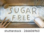 a sugar free word with... | Shutterstock . vector #266606963