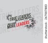 True Leaders Don't Create...