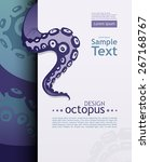 octopus and his tentacle.... | Shutterstock .eps vector #267168767
