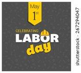 labor day logo poster  banner ... | Shutterstock .eps vector #267294047