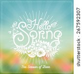 hello spring  hand drawn... | Shutterstock .eps vector #267592307