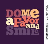 """do me a favor and smile"" quote ... 