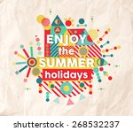 Enjoy The Summer Holidays...