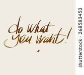 "vector phrase ""do what you want""... 