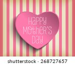 vector   happy mother day heart ... | Shutterstock .eps vector #268727657