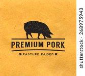 premium pork label with grunge... | Shutterstock .eps vector #268975943