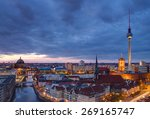 Stock photo berlin at dawn with a dramatic sky 269165747