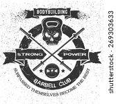bodybuilding emblem in vintage...   Shutterstock .eps vector #269303633