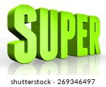 3d super text on white... | Shutterstock . vector #269346497