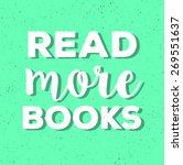 read more books   typographic... | Shutterstock . vector #269551637