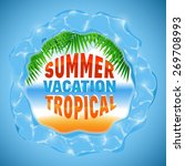 summer tropical vacation ... | Shutterstock .eps vector #269708993