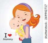happy mothers' day. mother love. | Shutterstock .eps vector #269942717