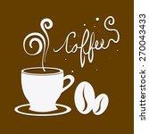 coffee design over brown... | Shutterstock .eps vector #270043433