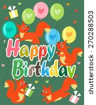 happy birthday card with cute... | Shutterstock .eps vector #270288503