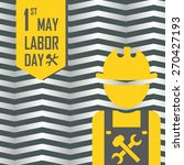 may 1st labor  labour  day... | Shutterstock .eps vector #270427193