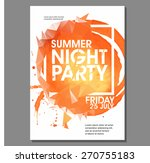 summer night party vector flyer ... | Shutterstock .eps vector #270755183