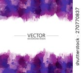 abstract purple watercolor... | Shutterstock .eps vector #270770837