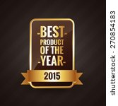 best product of the year 2015... | Shutterstock .eps vector #270854183