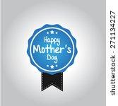 happy mother's day | Shutterstock .eps vector #271134227