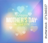 blurred background happy mother'... | Shutterstock .eps vector #271260227