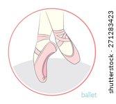 legs in ballet shoes. vector...   Shutterstock .eps vector #271283423