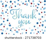 words thank you painted with... | Shutterstock .eps vector #271738703