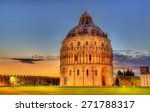 The Pisa Baptistry Of St. John...
